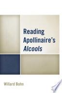 Reading Apollinaire s Alcools