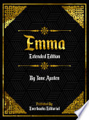 Emma  Extended Edition      By Jane Austen