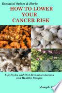 PREVENTING CANCER - The Cancer Cookbook