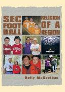 SEC FOOTBALL RELIGION OF A REGION