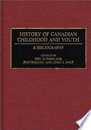 History Of Canadian Childhood And Youth