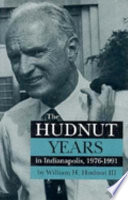 The Hudnut Years in Indianapolis, 1976-1991