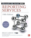 Microsoft Sql Server 2016 Reporting Services Fifth Edition