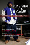 Surviving The Game  How To Succeed In The Music Business Book