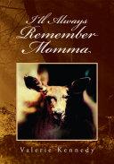I'll Always Remember Momma [Pdf/ePub] eBook