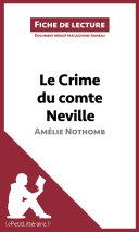 Le Crime du comte Neville d'Amélie Nothomb (Fiche de lecture)