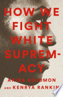 How We Fight White Supremacy Book