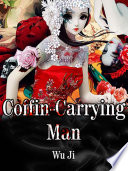 Coffin Carrying Man