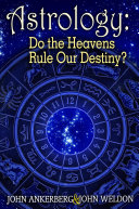 Astrology     Do the Heavens Rule Our Destiny