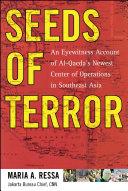 Seeds of Terror: An Eyewitness Account of Al-Qaeda's Newest ...