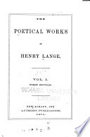 The Poetical Works of Henry Large, Vol. 1