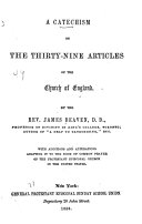 A Catechism on the Thirty nine Articles of the Church of England with Additions and Alterations Adapting it to the Book of Common Prayer of the Protestant Episcopal Church in the United States