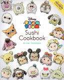 Disney Tsum Tsum Sushi Cookbook