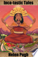 Inca Tastic Tales
