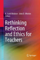 Rethinking Reflection and Ethics for Teachers