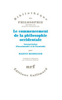 Le commencement de la philosophie occidentale. Interprétation d'Anaximandre et de Parménide Pdf/ePub eBook