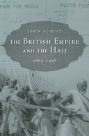 The British Empire and the Hajj