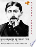 Remembrance Of Things Past In Search Of Lost Time Integral Version Volume I To Vii