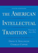 The American Intellectual Tradition  1630 1865