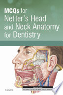 MCQs for Netter's Head and Neck Anatomy for Dentistry E-Book