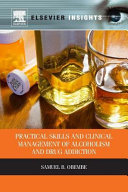 Practical Skills and Clinical Management of Alcoholism   Drug Addiction