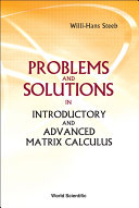 Problems and Solutions in Introductory and Advanced Matrix Calculus Pdf/ePub eBook
