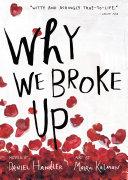 Why We Broke Up