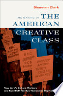 The Making of the American Creative Class