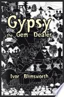 Gypsy the Gem Dealer