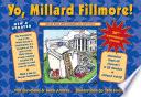 Yo  Millard Fillmore   2021 edition