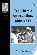 The Nurse Apprentice  1860   1977