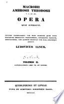 Macrobii Ambrosii Theodosii Opera Quae Supersunt     Book