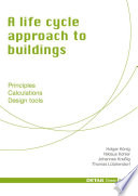 A life cycle approach to buildings