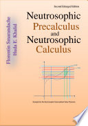 Neutrosophic Precalculus and Neutrosophic Calculus  second enlarged edition