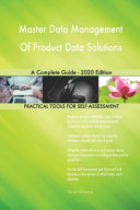 Master Data Management Of Product Data Solutions A Complete Guide   2020 Edition Book