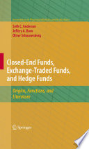 Closed End Funds  Exchange Traded Funds  and Hedge Funds