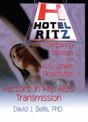 Hotel Ritz--comparing Mexican and U.S. Street Prostitutes