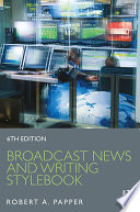 Broadcast News and Writing Stylebook Book