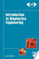 Introduction to Bioplastics Engineering Book
