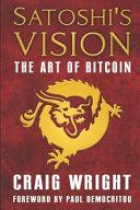Satoshi's Vision