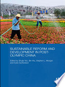 Sustainable Reform and Development in Post Olympic China Book