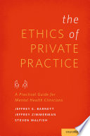 The Ethics of Private Practice
