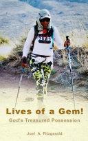 Lives of a Gem  God s Treasured Possession