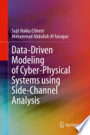 Data Driven Modeling of Cyber Physical Systems using Side Channel Analysis