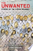 link to The unwanted : stories of the Syrian refugees in the TCC library catalog