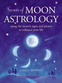 Secrets of Moon Astrology