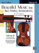 Beautiful Music for Two String Instruments  Book IV