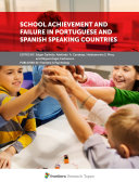 School Achievement and Failure in Portuguese and Spanish Speaking Countries
