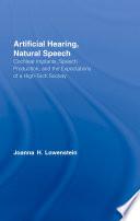 Artificial Hearing  Natural Speech