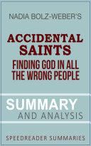 Summary of Accidental Saints by Nadia Bolz Weber